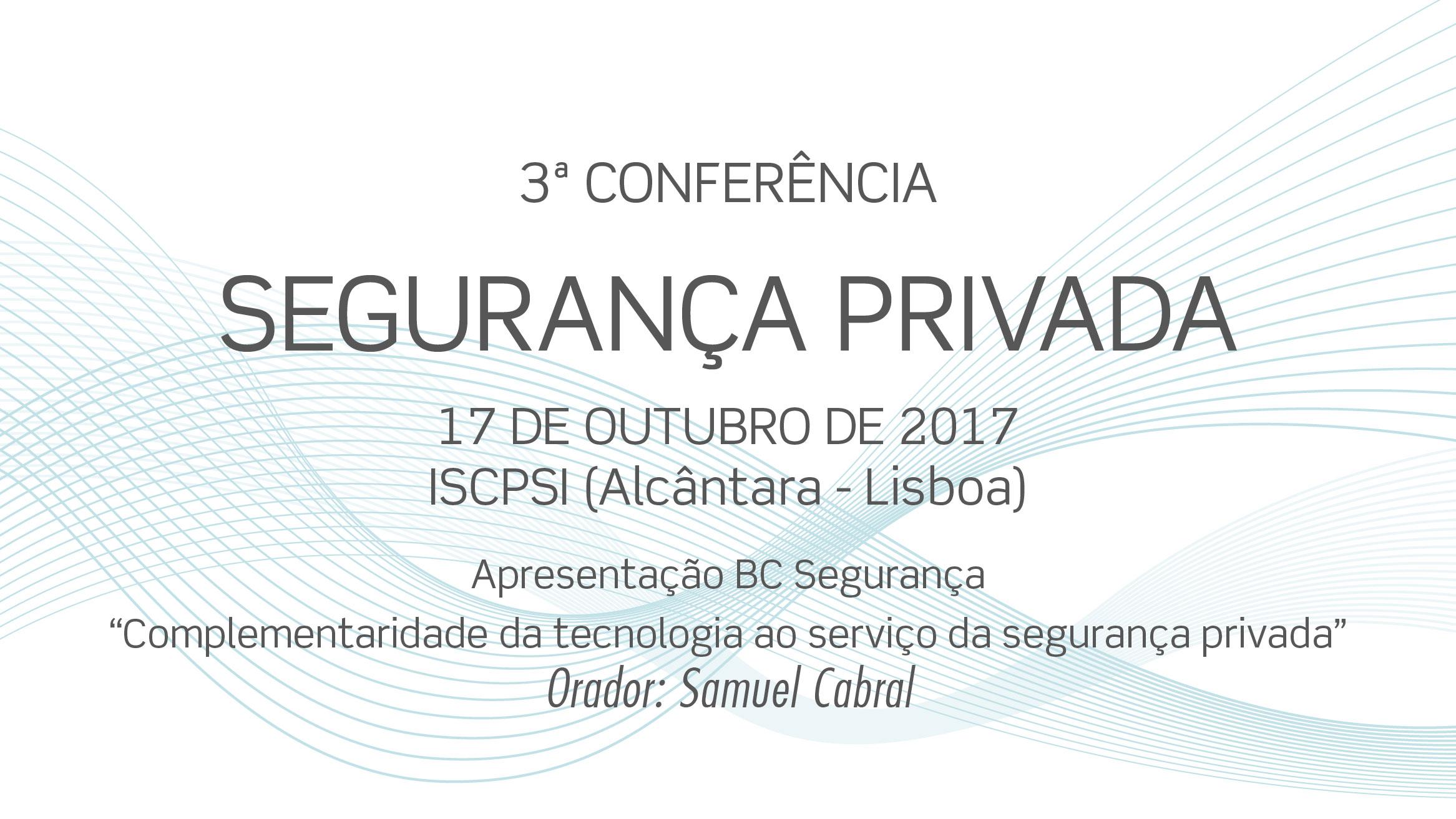 3ª Conferência - Segurança Privada